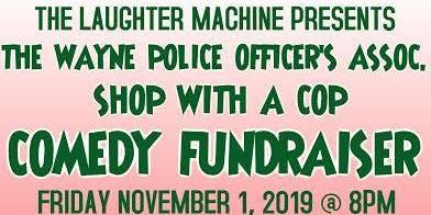 The Wayne POA Shop with a Cop Comedy Fundraiser
