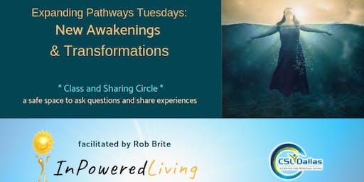 New Awakenings & Transformations Circle - InPowered Living at CSLDallas