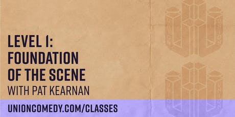 Level 1: Foundation of The Scene with Pat Kearnan tickets