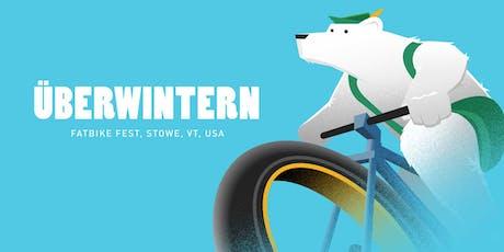 Uberwintern Fat Bike Festival 2020 tickets