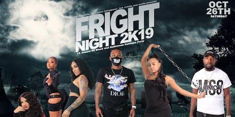YK FRIGHT NIGHT 2k19 tickets