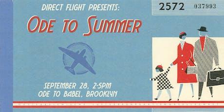 DIRECT FLIGHT: Ode to Summer tickets