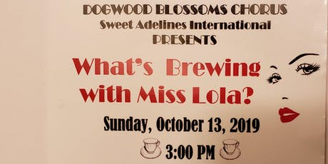 What's Brewing with Miss Lola? tickets