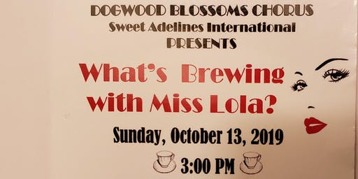 What's Brewing with Miss Lola?