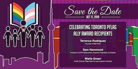 Toronto Pflag Ally Awards : Champions for LGBTQ2S+ Students & Youth tickets
