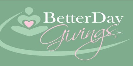 6th Annual Better Day Givings Luncheon tickets