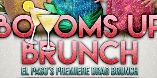 Bottoms Up Brunch El Pasos Premiere Drag Brunch