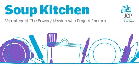 Volunteering at the Bowery Mission Soup Kitchen tickets
