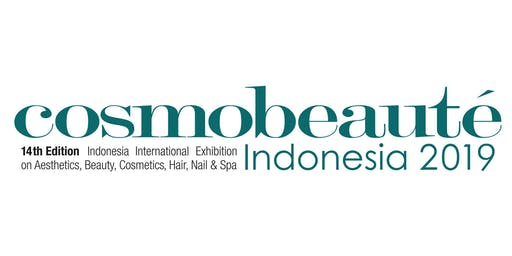 Trade Exhibition (B2B) Cosmo Beaute Indonesia 2019, 17 – 19 October 2019