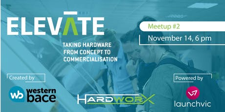 ELEVATE  Hardware Meetup: A conversation with Grant Petty tickets
