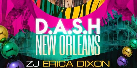 D.A.S.H. New Orleans  tickets