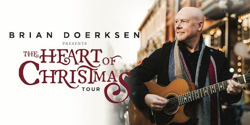 Brian Doerksen presents The Heart of Christmas - Okotoks, AB