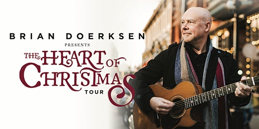 Brian Doerksen presents The Heart of Christmas - Rocky Mountain House, AB