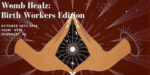 Womb Healz: Birthworkers Edition