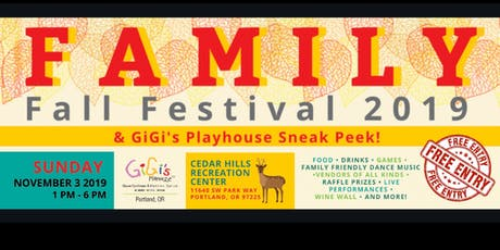 Family Fall Festival and GiGi's Playhouse Sneak Peek! tickets