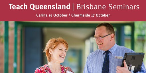 Teach Queensland Brisbane South Seminar