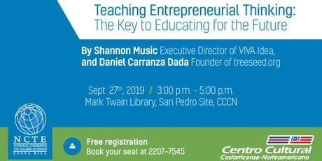 Teaching Entrepreneurial Thinking: The Key to Educating for the Future entradas