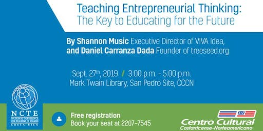 Teaching Entrepreneurial Thinking: The Key to Educating for the Future