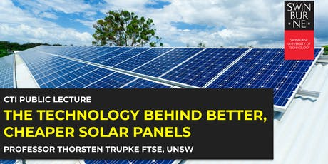 The Technology Behind Better, Cheaper Solar Panels tickets