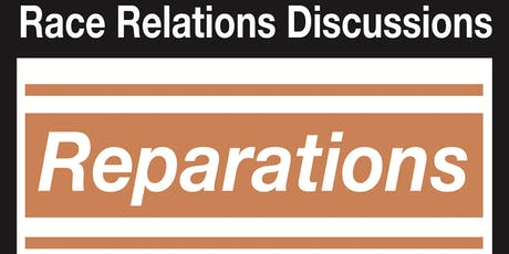 The Needed Discussion: Reparations tickets