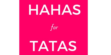 HAHAs for TATAs tickets