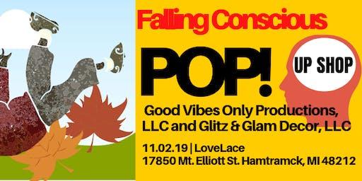 Falling conscious Pop-Up Shop