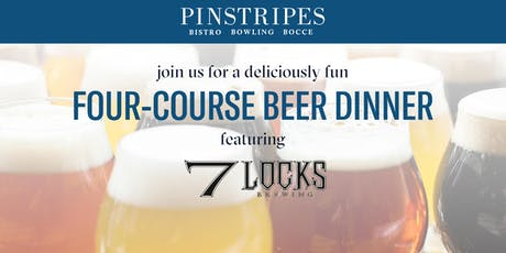 Four-Course Beer Dinner - Pinstripes North Bethesda & 7 Locks Brewing tickets