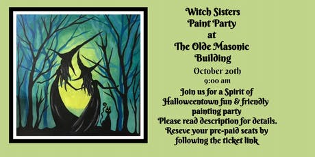 Witch Sisters Paint Party at the Olde Masonic Building tickets