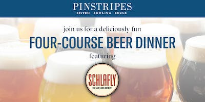 Four-Course Beer Dinner - Pinstripes Overland Park & Schlafly Brewery