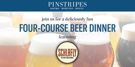 Four-Course Beer Dinner - Pinstripes Overland Park & Schlafly Brewery tickets
