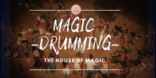 Magic Drumming - Conscious Drumming and Dance Event