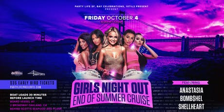 GIRLS NIGHT OUT END OF SUMMER BOAT PARTY CRUISE tickets