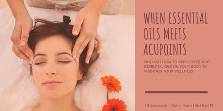 When Essential Oils meet Acupoints tickets