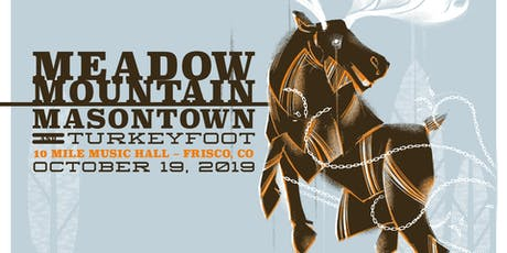 Meadow Mountain & Masontown w/ Turkeyfoot tickets