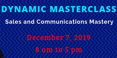 Dynamic Masterclass: Sales and Communications Mastery