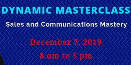 Dynamic Masterclass: Sales and Communications Mastery tickets