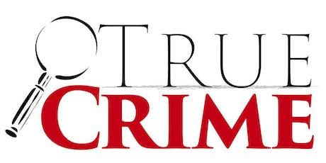 True Crime Book Group: Black Dahlia, Red Rose tickets