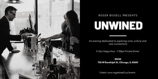 UNWINED: Food & Wine Social Event By Roger Bissell