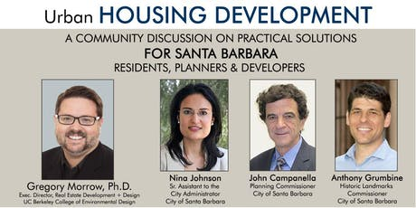 Urban Housing Development Symposium w/ Dr. Gregory Morrow - Santa Barbara tickets