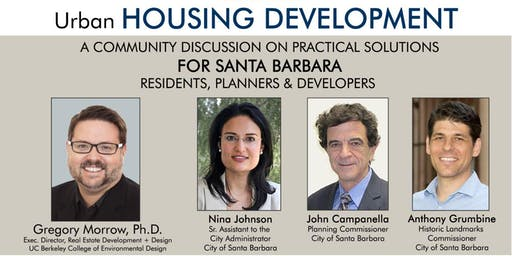 Urban Housing Development Symposium w/ Dr. Gregory Morrow - Santa Barbara