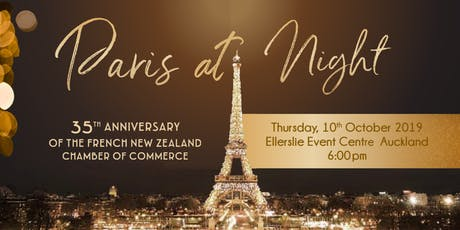 """Paris at Night"" - French NZ Chamber 35th anniversary Gala & Awards Dinner - Thursday 10 October 6pm tickets"