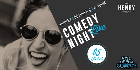Comedy Night at The Henry Public House tickets