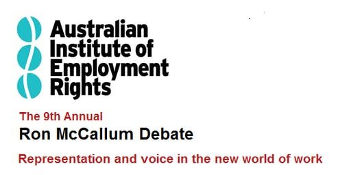 2019 Ron McCallum Debate: Representation and voice in the new world of work