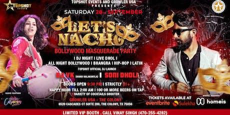 Let's Nacho | Bollywood Masquerade Party tickets