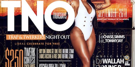 Hot 97 #TNO Trap / Twerk Night Out Libra edition September 26th at Katra Lounge Ladies Night out @Chase.Simms  tickets