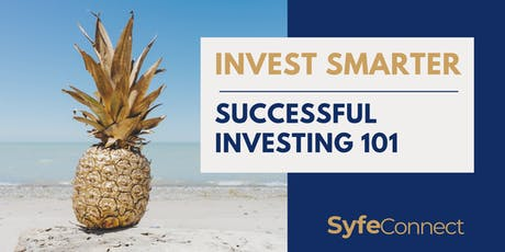 Invest Smarter: Successful Investing 101 tickets