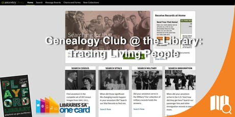 Genealogy Club @ the Library: Tracing Living People tickets
