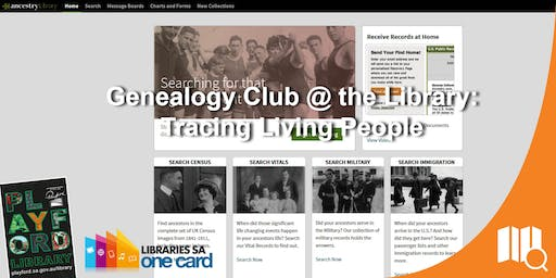 Genealogy Club @ the Library: Tracing Living People