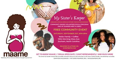 MAAME, Inc.  End of Summer Doula Collective Meet and Greet