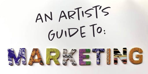 An Artist's Guide to Marketing